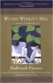 'Women Without Men: A Novel of Modern Iran'